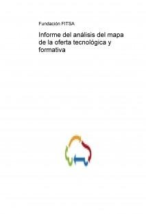 Informe del análisis del mapa de la oferta tecnológica y formativa