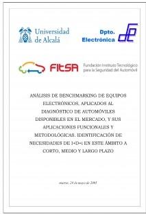 ANÁLISIS DE BENCHMARKING DE EQUIPOS ELECTRÓNICOS, APLICADOS AL DIAGNÓSTICO DE AUTOMÓVILES DISPONIBLES EN EL MERCADO, Y SUS APLICACIONES FUNCIONALES Y METODOLÓGICAS. IDENTIFICACIÓN DE NECESIDADES DE I+D+i EN ESTE ÁMBITO A CORTO, MEDIO Y LARGO PLAZO