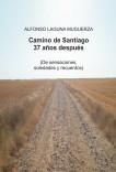 Camino de Santiago 37 años después