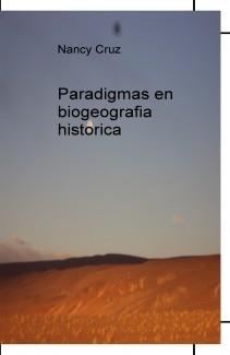 Paradigmas en biogeografia historica