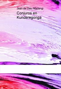 Conjuros en Kunderegonga