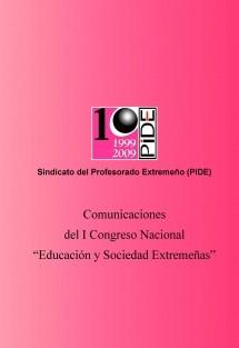 """Comunicaciones del I Congreso Nacional """"Educación y Sociedad Extremeñas"""""""