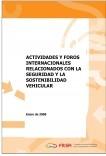 Actividades y foros internacionales relacionados con la seguridad y la sostenibilidad vehicular