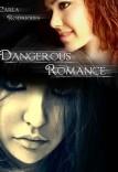 Dangerous romance
