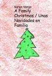 A Family Christmas / Unas Navidades en Familia