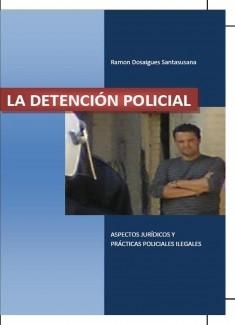 LA DETENCIÓN POLICIAL