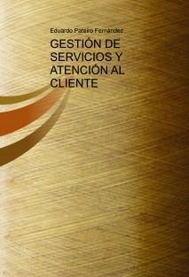 Gestión de Servicios y Atención al Cliente