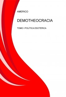 DEMOTHEOCRACIA TOMO I