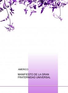 MANIFIESTO DE LA GRAN FRATERNIDAD UNIVERSAL