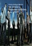 De óvulos y espermatozoides, rev. 2010