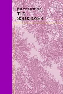 TUS SOLUCIONES