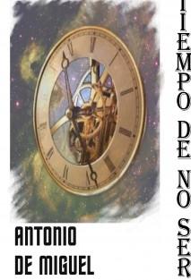 TIEMPO DE NO SER