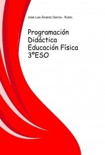 Programación Didáctica Educación Física 3ºESO