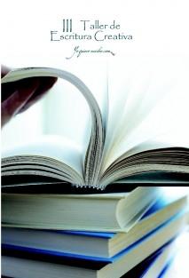 III. Taller de Escritura Creativa. YoQuieroEscribir.com