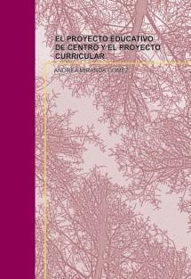 EL PROYECTO EDUCATIVO DE CENTRO Y EL PROYECTO CURRICULAR
