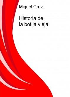 Historia de la botija vieja