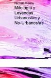 Mitologia y Leyendas Urbanos/as y No-Urbanos/as
