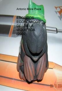 ESCRITOS ECONÓMICOS DESDE LA IZQUIERDA (2009)