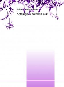 Antología 5 determinista: