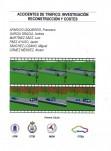 Accidentes de tráfico: investigación, reconstrucción y costes