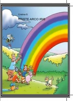TRISTE ARCO IRIS