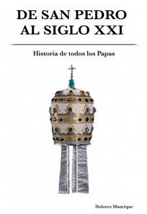 De San Pedro al siglo XXI