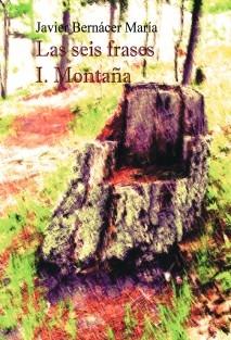 Las seis frases I. Montaña