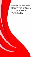 MARCO LEGAL DE LA EDUCACION EN VENEZUELA