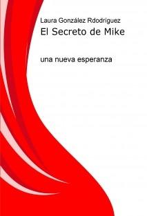 El Secreto de Mike. Una nueva esperanza