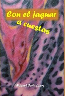 Con el jaguar a cuestas