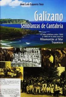 GALIZANO SEMBLANZAS DE CANTABRIA entre 1940 y 1965