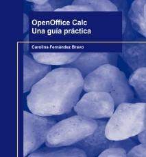 OpenOffice Calc. Una guía práctica.