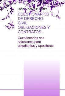 CUESTIONARIOS DE DERECHO CIVIL. OBLIGACIONES Y CONTRATOS.