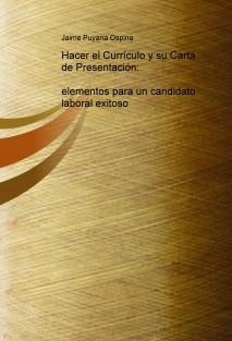 Hacer el Currículo y su Carta de Presentación: elementos para un candidato laboral exitoso