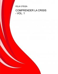 COMPRENDER LA CRISIS - VOL. 1