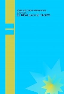 EL REALEXO DE TAORO
