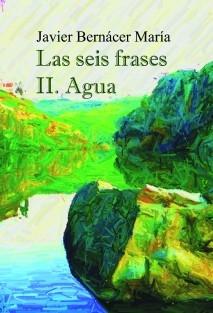 Las seis frases II. Agua