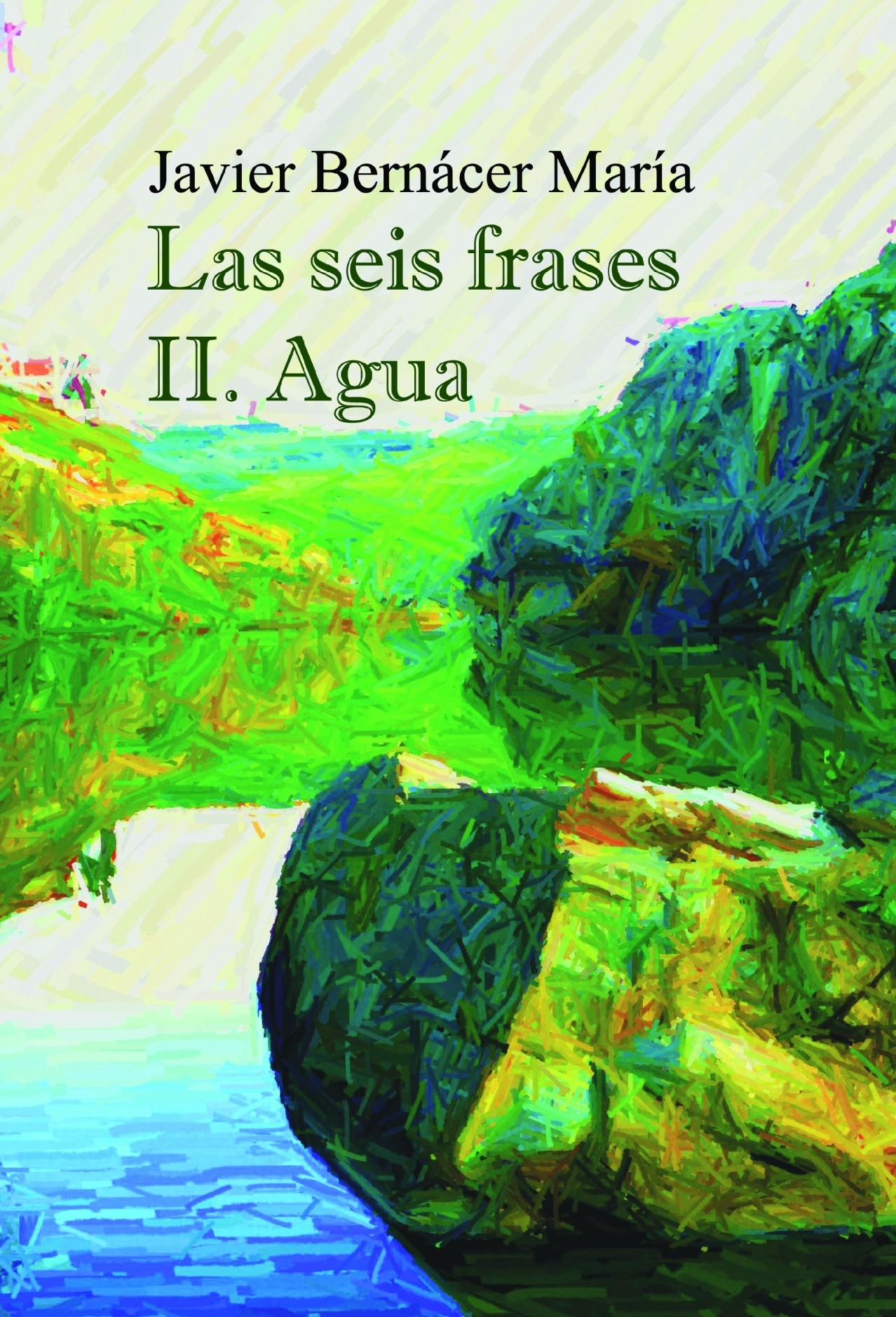 Las Seis Frases Ii Agua