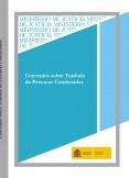 CONVENIOS SOBRE TRASLADO DE PERSONAS CONDENADAS