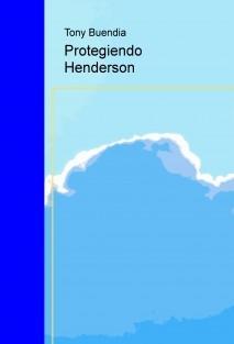 Protegiendo Henderson