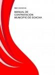 MANUAL DE CONTRATACIÓN MUNICIPIO DE SOACHA