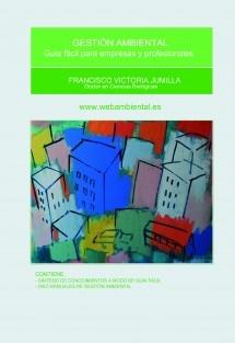Gestión Ambiental. Guía Fácil para empresas y profesionales