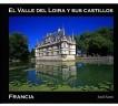 El Valle del Loira y sus castillos