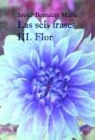 Las seis frases III. Flor