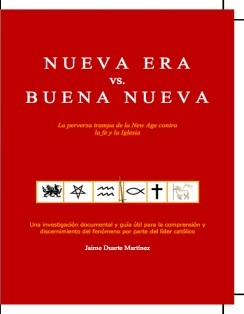 Nueva Era vs. Buena Nueva. La perversa trampa de la new age contra la fe y la Iglesia