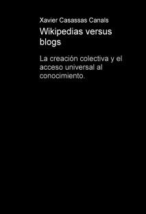 Wikipedias versus blogs