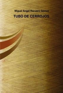 TUBO DE CERROJOS