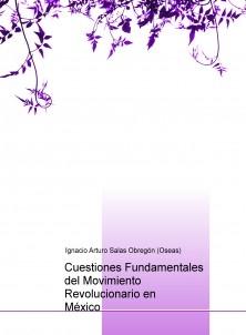 Cuestiones Fundamentales del Movimiento Revolucionario en México
