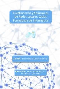 Cuestionarios y Soluciones de Redes Locales. Ciclos Formativos de Informática
