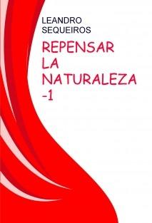 REPENSAR LA NATURALEZA -1